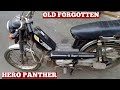 Old Hero Panther Motorbike 70cc 4 Gear Four Stroke Petrol Engine Model Of 1998 Owner Peter Jacob
