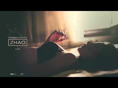 Zhao - Aprindem Noaptea (Guest: Lori)