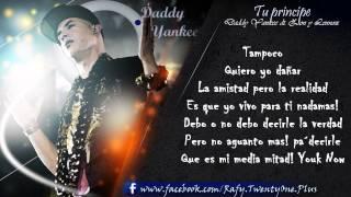 Tu Principe - Daddy Yankee ft. Zion & Lennox CON LETRA (Barrio Fino)