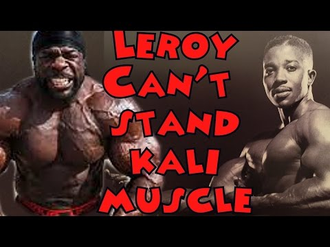 Leroy Colbert Can\'t Stand Kali Muscle