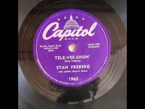 Stan Freberg   Tele Vee Shun   original 1952 version!