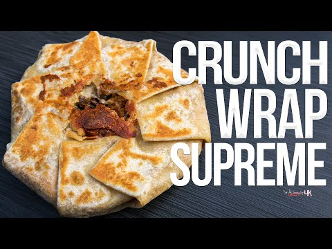 The Best Crunchwrap Supreme at Home   SAM THE COOKING GUY 4K