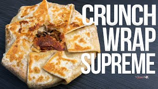 The Best Crunchwrap Supreme at Home | SAM THE COOKING GUY 4K