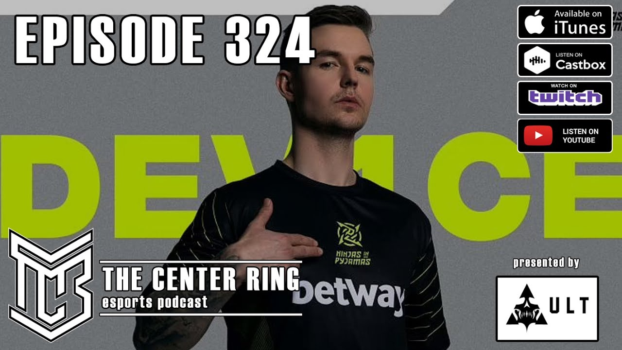 324: Device Leaving Astralis, Grab Bag of Topics, and more