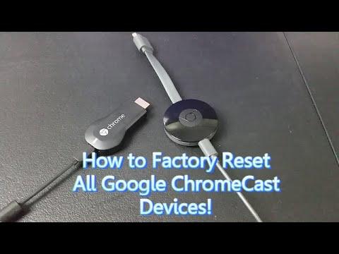 Google ChromeCast 1st & 2nd: How to Reset Back to Original Settngs