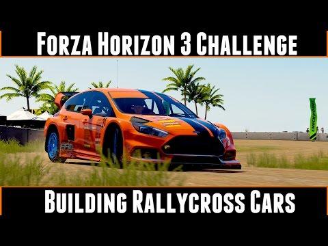 Download Forza Horizon 3 Challenge Building Rallycross Cars Images