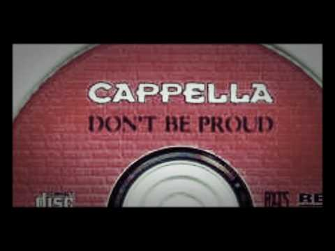 Cappella - Don't Be Proud (Plus Staples Mix)