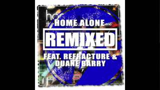 Home Alone - Awake (Duane Barry Remix)