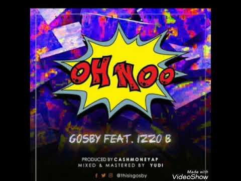 Gosby ft Izzo B