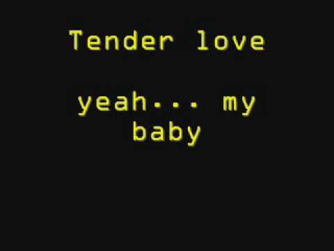 Tender love / lyrics