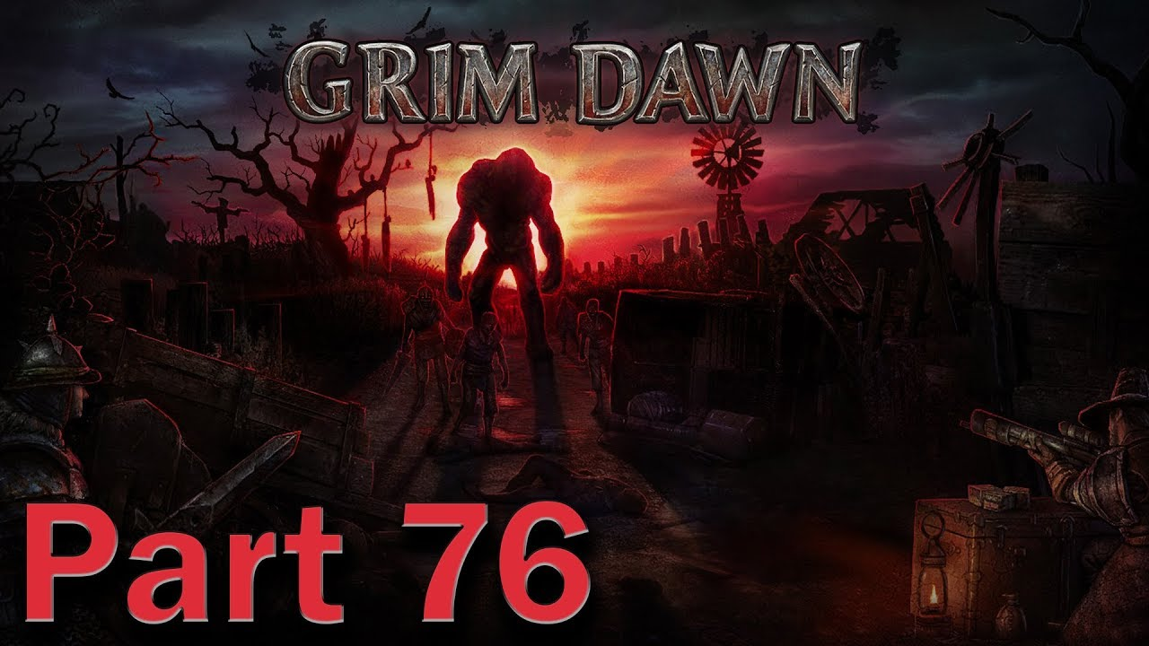 Grim Dawn #76 (Tomb of Ariath and Pit of Atonement)