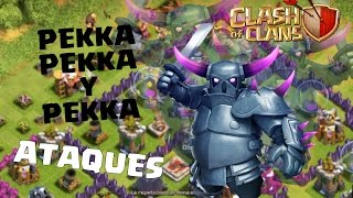 ATAQUE CON 3 PEKKAS, clash of clans TH8