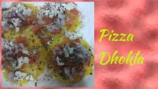 Pizza Dhokla || Light Snacks
