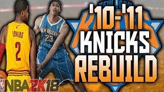 NO MELO IN NY!! '10-'11 NY KNICKS REBUILD!! NBA 2K18