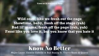 Know No Better (Bad Bunny Remix) [Letra] - Major Lazer, Camila Cabello, Travis Scott, Quavo