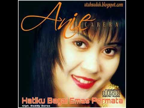 Anie Carera - Hatiku Bagai Emas Permata (1999)