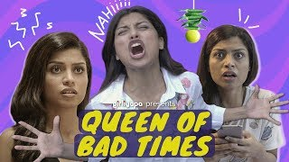 Queen of Bad Times feat. Akanksha Thakur | Girliyapa's ChickiLeaks
