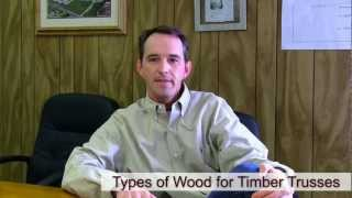 Types Of Wood For Timber Trusses, American Pole And Timber
