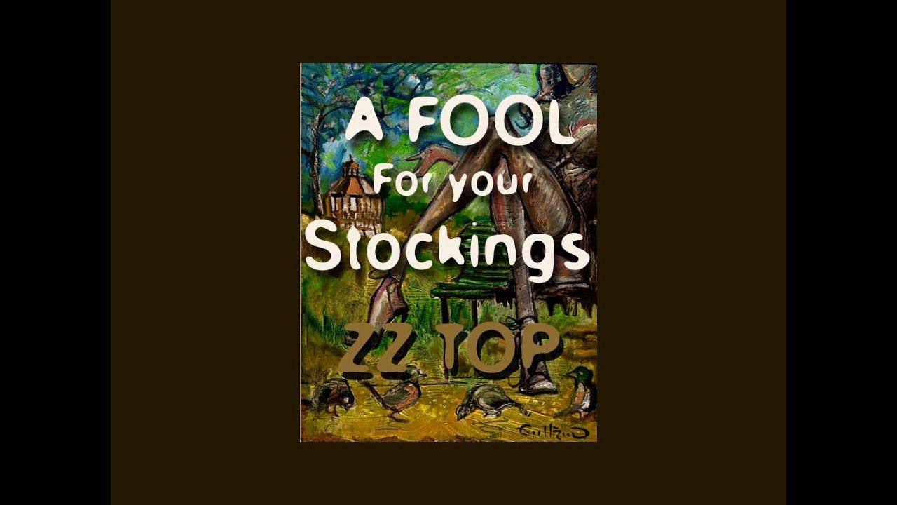 Traduction Fool Zz Chanson De A Top Paroles Your Stockings For LGzqVSUpM