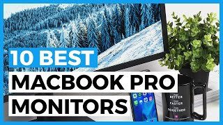 Best Monitors for Macbook Pro in 2020 - How to Find a Good Usb-c Monitor for Mac and PC?