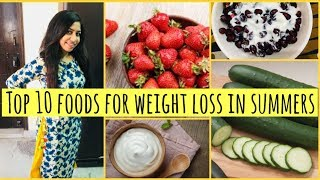 Top 10 summer weight loss foods | How to lose weight fast in summers | Azra Khan Fitness