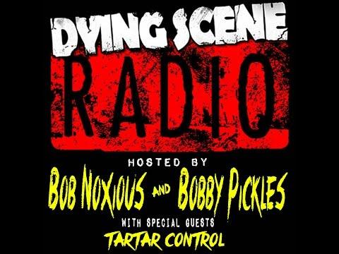 011 - Tartar Control | Dying Scene Radio