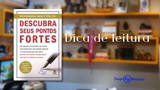 DICA DE LEITURA - DESCUBRA SEUS PONTOS FORTES