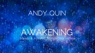 Andy Quin - Awakening (To the Wonder Trailer Music)