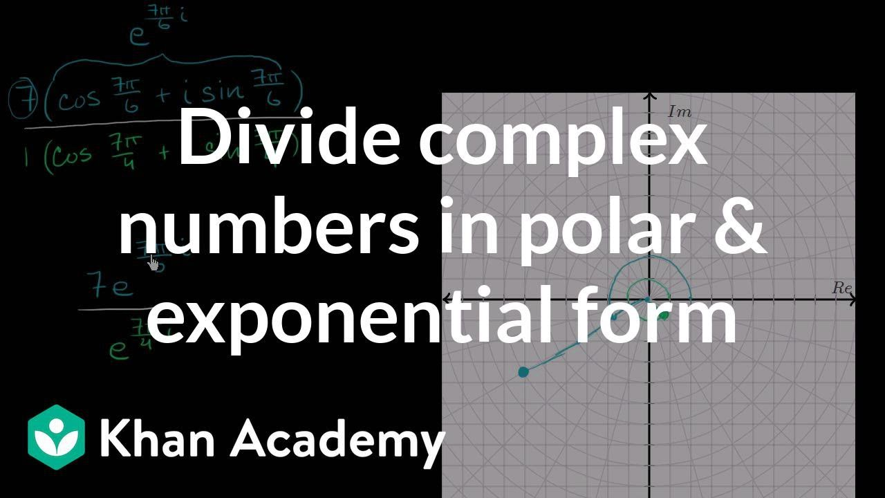 Dividing complex numbers: polar & exponential form (video