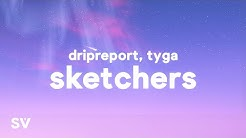 DripReport, Tyga - Skechers Remix (Lyrics)