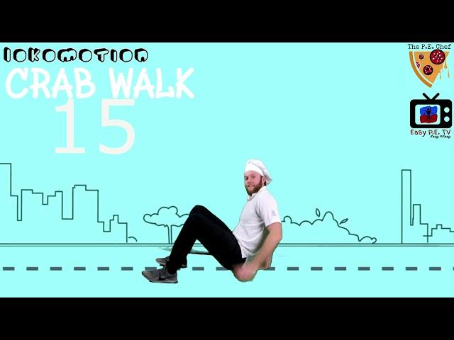 Marty Millz vs. The P.E. Chef: CRAB WALK LokoMOTION (6 of 9)