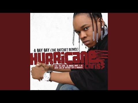 A Bay Bay The Ratchet Remix Radio Edit
