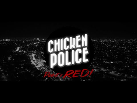 Chicken Police |