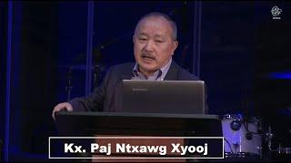 "05-29-2019 - Wednesday Service ""John 6:22-59"" // Kx. Paj Ntxawg Xyooj"