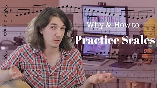 How and Why to Practice Scales Part 1 - Axe Tuts S02E15