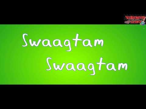 स्वागत गीत || Welcome Song of the Year || Swaagtam Swaagtam