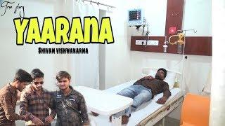 YAARANA//Ture Story //Shivam vishwakarma khurai//official update 2019