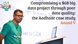 Compromising a $6B big data project through poor data quality: the Aadhaar case study