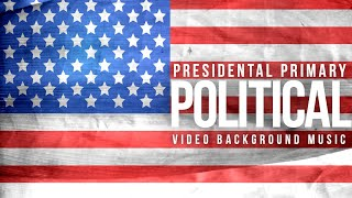 COPYRIGHT FREE Epic Political Campaign Presidental Background Music No Copyright by MUSIC4VIDEO
