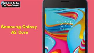Samsung Galaxy A2 Core price 5500 WITH full specification