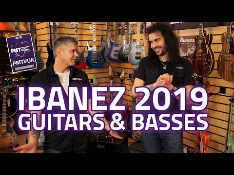 New Ibanez 2019 Guitars and Basses - New Models for NAMM 2019!