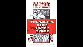 Teenagers from Outer Space 1959 science fiction film