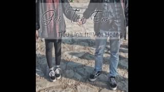 GỌI TÊN EM (Cover) - Tiểu Linh ft. Việt Hoàng