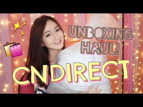 UNBOXING HAUL! || CNDIRECT.COM