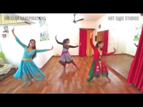 Albela Sajan choreographyBajirao MastaniNaina ChandraJhankar Girls