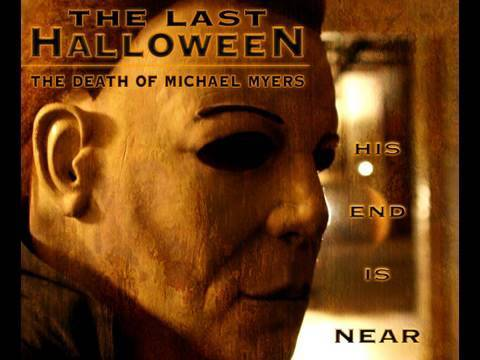 The Last Halloween (The Death of Michael Myers) - YouTube