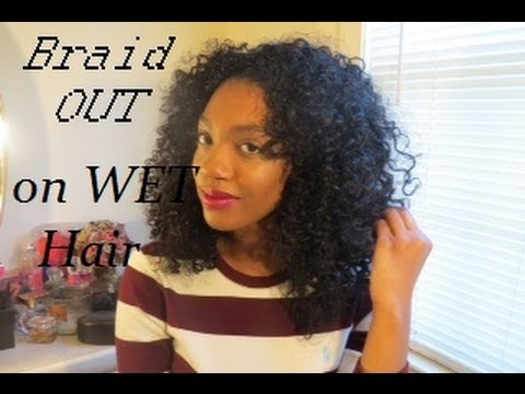 Wet Braid out on Natural Hair - YouTube