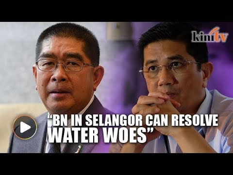 Minister: BN state gov't in Selangor could resolve water woes in a year