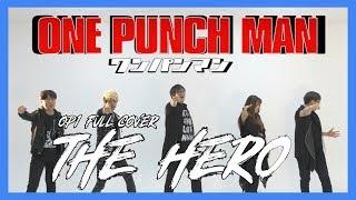 원펀맨 One Punch Man 1 FULL OP / The Hero - Jam Project  /EZ DO RECORD x KAM PROJECT (ENG SUB)