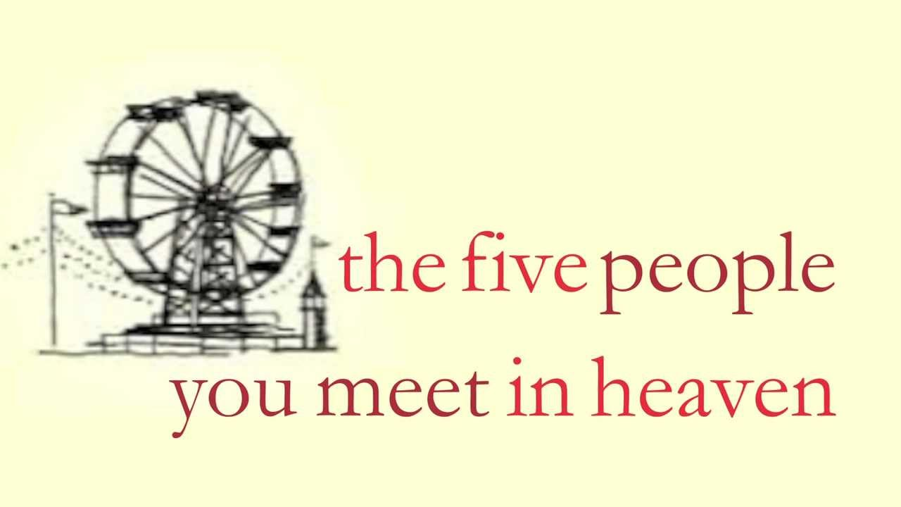 the five people you meet in heaen
